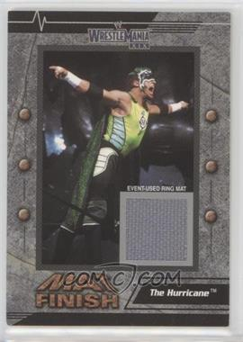 2003 Fleer Wrestlemania XIX - Mat Finish #THHU - The Hurricane