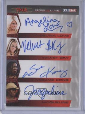 2008 TRISTAR TNA Wrestling Cross the Line - [???] #C4-6 - Angelina Love, Velvet Sky, Awesome Kong, Jacqueline /25
