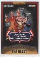 Prince Justice Brotherhood