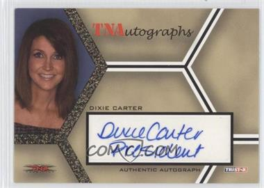 2008 TRISTAR TNA Wrestling Impact! - TNAutographs - Gold #A-DC - Dixie Carter /50