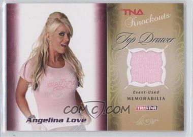 2009 TRISTAR TNA Wrestling Knockouts - Top Drawer Memorabilia #TD-1 - Angelina Love /175