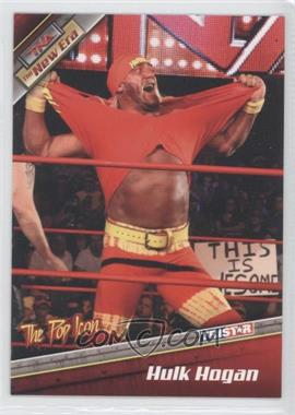 2010 TRISTAR TNA The New Era - [Base] #1 - Hulk Hogan