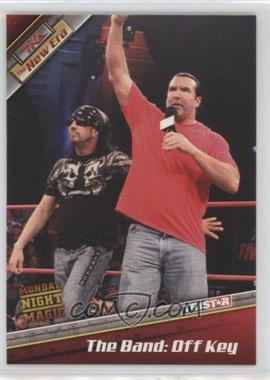 2010 TRISTAR TNA The New Era - [Base] #87 - The Band: Off Key (Kevin Nash, Scott Hall, Syxx-Pac)