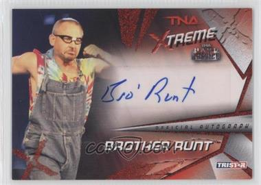 2010 TRISTAR TNA Xtreme - Autographs - Red #X19 - Brother Runt /5