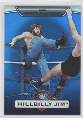 2010 Topps Platinum WWE - [Base] - Blue #51 - Hillbilly Jim /199