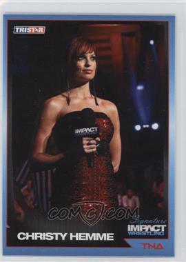 2011 TRISTAR TNA Signature Impact Wrestling - [Base] #54 - Christy Hemme