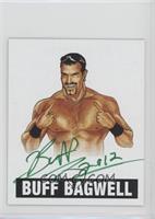 Buff Bagwell (Green Ink)