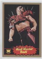 Road Warrior Hawk /10