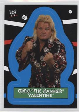 "2012 Topps Heritage WWE - Stickers #12 - Greg ""The Hammer"" Valentine"