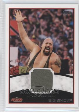 2012 Topps WWE - Shirt Relics #BISH - Big Show
