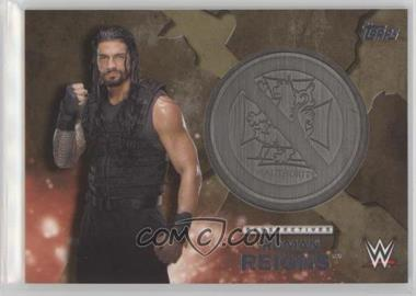 2016 Topps WWE - Medallion Cards - Gold #RORE - Roman Reigns /10