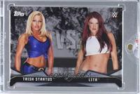 Trish Stratus, Lita [Uncirculated] #/1