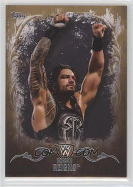 2016 Topps WWE Undisputed - [Base] - Intercontinental Champion Gold #29 - Roman Reigns /10
