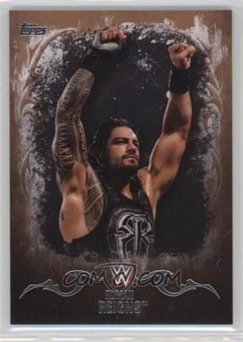 2016 Topps WWE Undisputed - [Base] - Tag Team Championship Bronze #29 - Roman Reigns /99