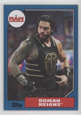 2017 Topps Heritage WWE - [Base] - Blue #30 - Roman Reigns /99
