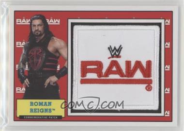 2017 Topps Heritage WWE - Commemorative Patches #RORE - Roman Reigns /299