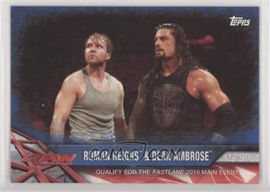 2017 Topps WWE Road to Wrestlemania - [Base] - Blue #18 - Roman Reigns, Dean Ambrose /99