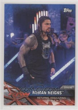2017 Topps WWE Road to Wrestlemania - [Base] - Blue #43 - Roman Reigns /99