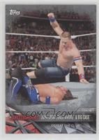 John Cena, Enzo Amore, Big Cass /25