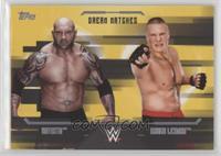 Batista, Brock Lesnar /10