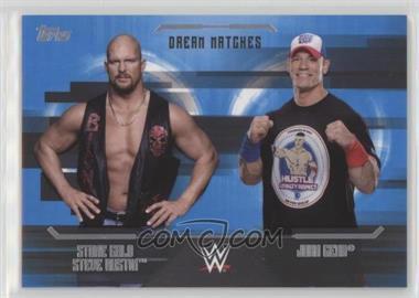 2017 Topps WWE Undisputed - Dream Matches #D-6 - John Cena, Stone Cold Steve Austin