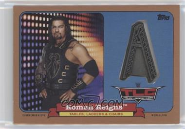 2018 Topps Heritage WWE - TLC: Tables, Ladders & Chairs Medallions - Bronze #CTM-RR - Roman Reigns /99