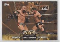 Roderick Strong Defeats Eric Young /25