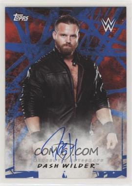 2018 Topps WWE Road to Wrestlemania - Autographs - Blue #A-DW - Dash Wilder /50