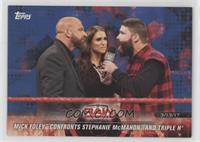Mick Foley Confronts Stephanie McMahon and Triple H #/99