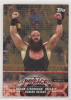 Braun Strowman Defeats Roman Reigns