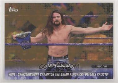 2018 Topps WWE Road to Wrestlemania - [Base] - Bronze #49 - WWE Cruiserweight Champion The Brian Kendrick Defeats Kalisto