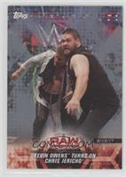 Kevin Owens Turns on Chris Jericho #/25