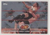 Universal Champion Brock Lesnar Defeats Samoa Joe #/25
