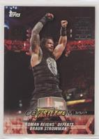 Roman Reigns Defeats Braun Strowman #/1
