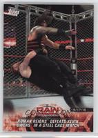 Roman Reigns Defeats Kevin Owens in a Steel Cage Match