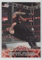 Roman Reigns Defeats Kevin Owens in a Steel Cage Match [EXtoNM]