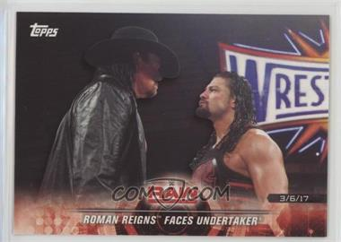2018 Topps WWE Road to Wrestlemania - [Base] #17 - Roman Reigns Faces Undertaker