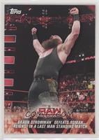 Braun Strowman Defeats Roman Reigns in a Last Man Standing Match