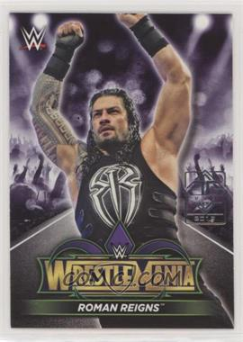 2018 Topps WWE Road to Wrestlemania - Wrestlemania 34 Roster - Transcendent VIP Party #R-1 - Roman Reigns /1 [Noted]