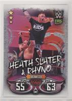 Heath Slater & Rhyno