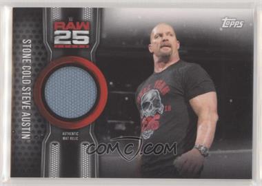 2018 Topps WWE Then Now Forever - Raw 25 Mat Relics #MR25-SA - Stone Cold Steve Austin /299