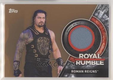2018 Topps WWE Then Now Forever - Royal Rumble Mat Relics - Bronze #MRRR-RR - Roman Reigns /199