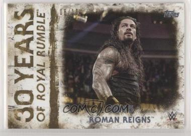 2018 Topps WWE Undisputed - 30 Years of Royal Rumble - Gold #RR-23 - Roman Reigns /10