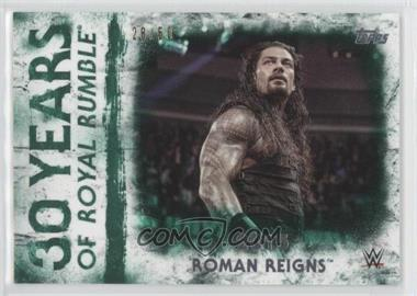 2018 Topps WWE Undisputed - 30 Years of Royal Rumble - Green #RR-23 - Roman Reigns /50