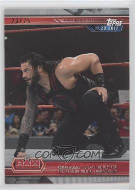 2019 Topps WWE Road to Wrestlemania - [Base] - Silver #15 - Roman Reigns Defeats The Miz for The Intercontinental Championship /25