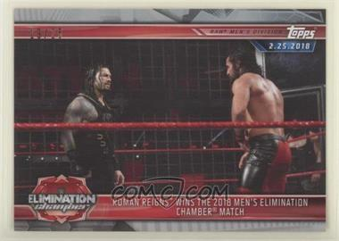 2019 Topps WWE Road to Wrestlemania - [Base] - Silver #28 - Roman Reigns Wins the 2018 Men's Elimination Chamber Match /25