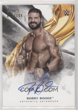 2019 Topps WWE Undisputed - Autographs #A-BR - Bobby Roode /199