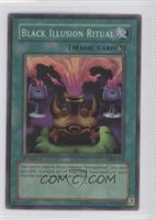 Black Illusion Ritual