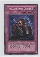 Type Zero Magic Crusher