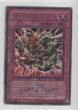 2003 Yu-Gi-Oh! Legacy of Darkness - Booster Pack [Base] - 1st Edition #LOD-099 - Last Turn